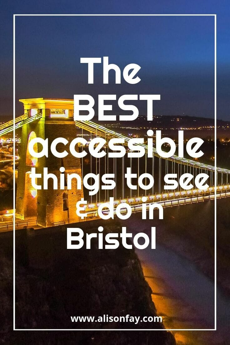 The best accessible things to see & do in Bristol Pinterest Pin