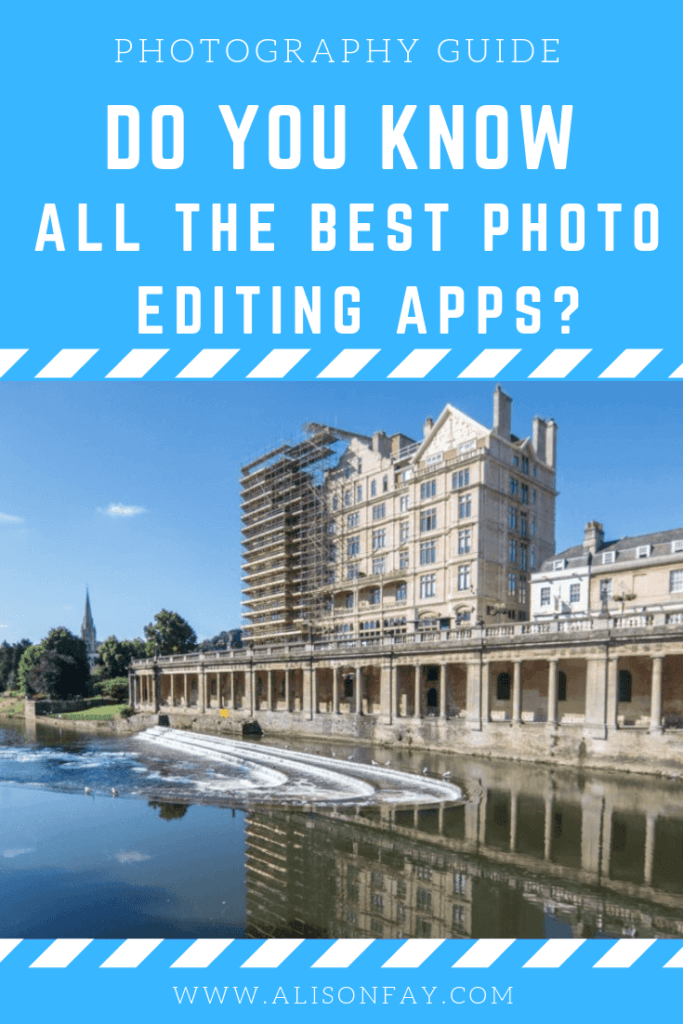 Do you know all the best photo editing apps? By Alisonfay.com