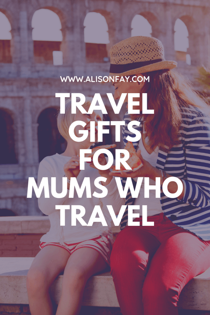 Travel Gifts for Mums who travel