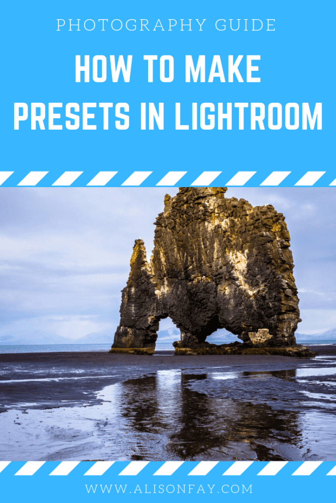 """How to make Presets in Lightroom"" image for Pinterest"